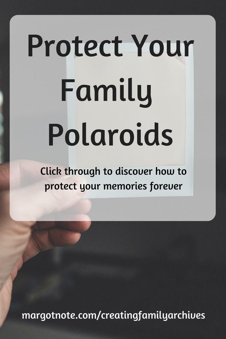 Protect Your Family Polaroids