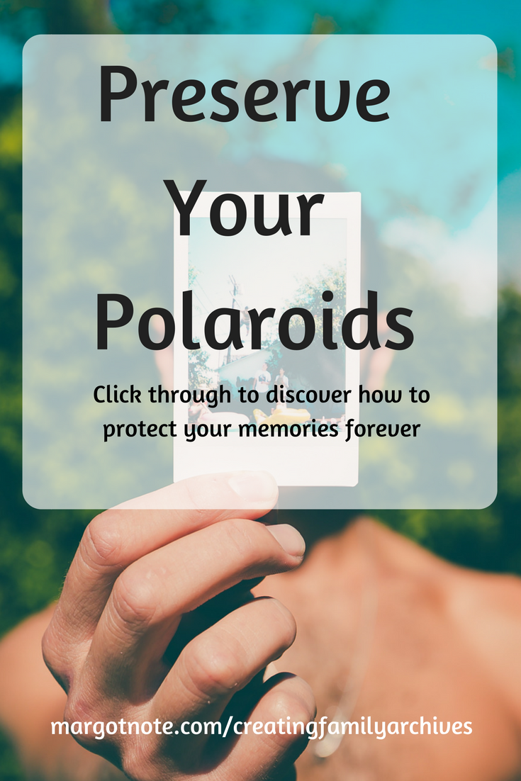 Preserve Your Polaroids