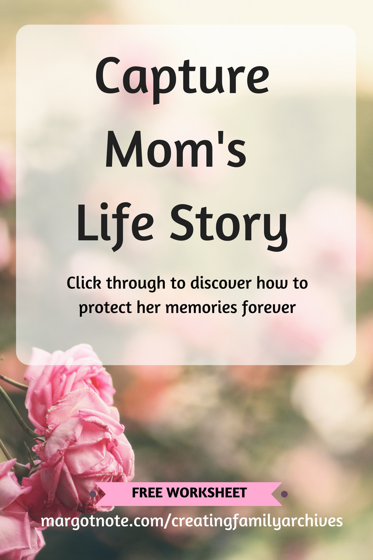 Capture Mom's Life Story