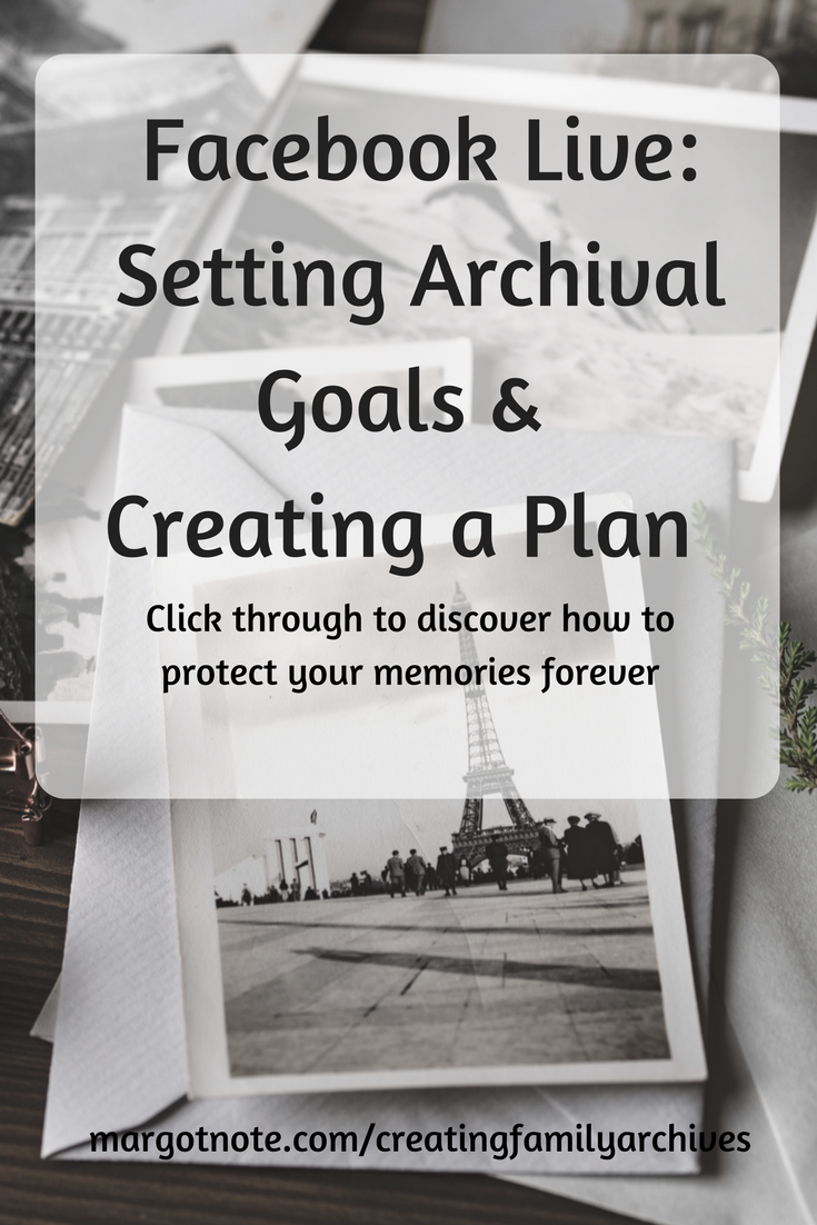 Facebook Live: Setting Archival Goals and Creating a Plan