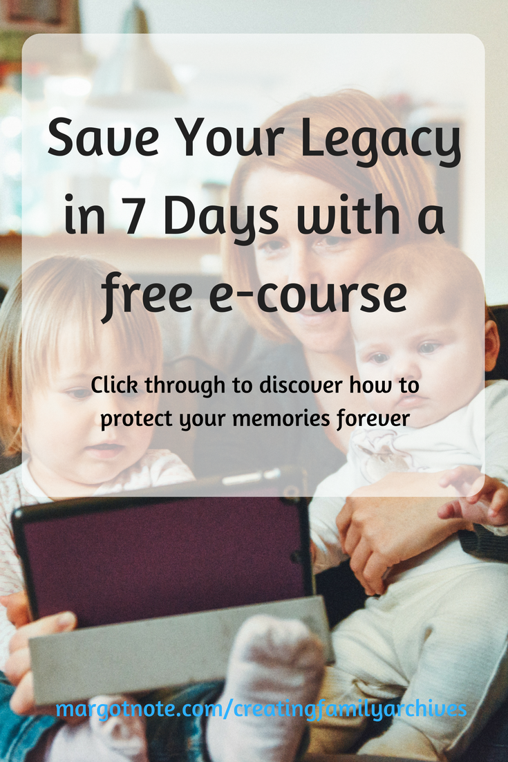 Save Your Legacy in 7 Days with a free e-course