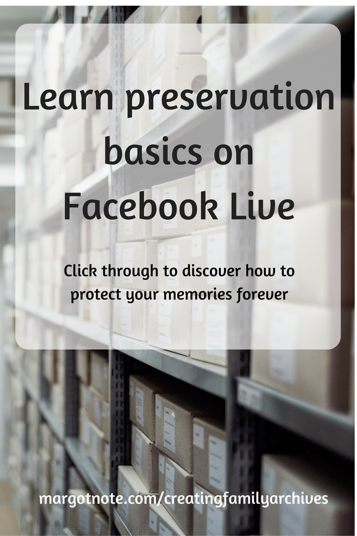 Learn preservation basics on Facebook Live