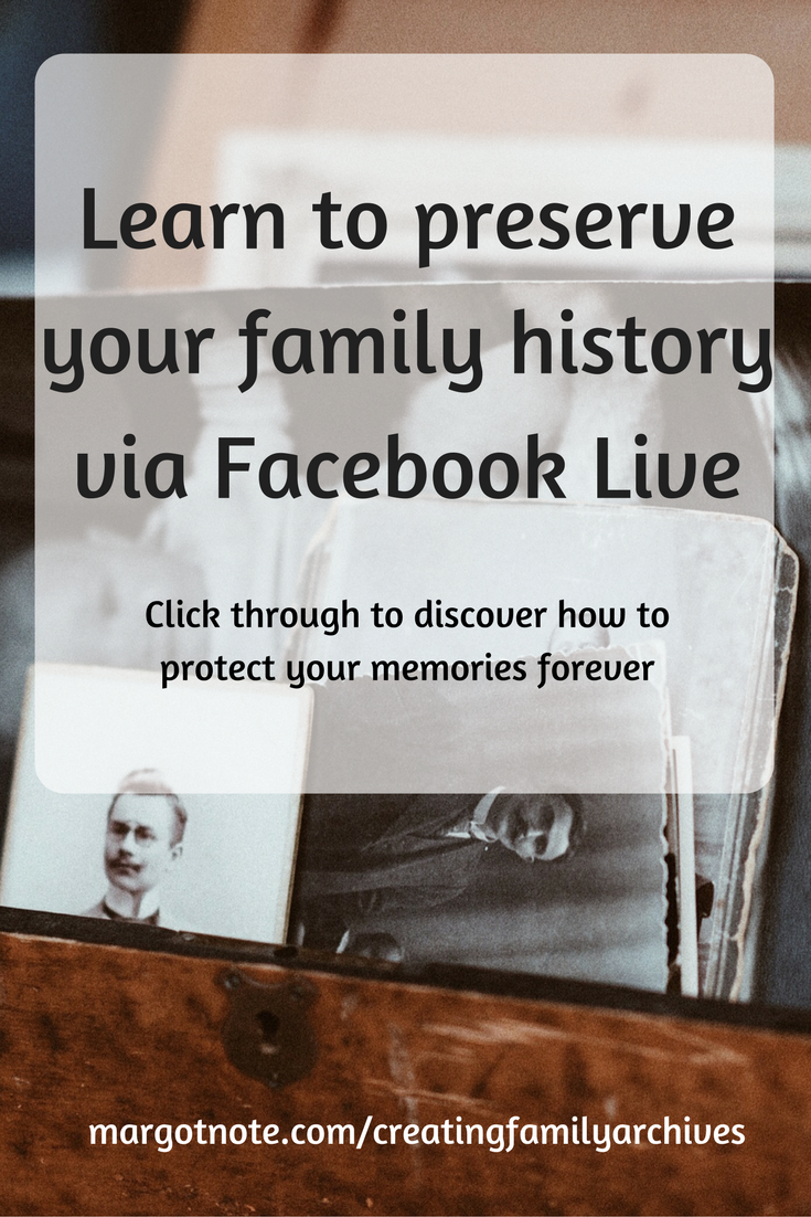 Learn to preserve your family history via Facebook Live
