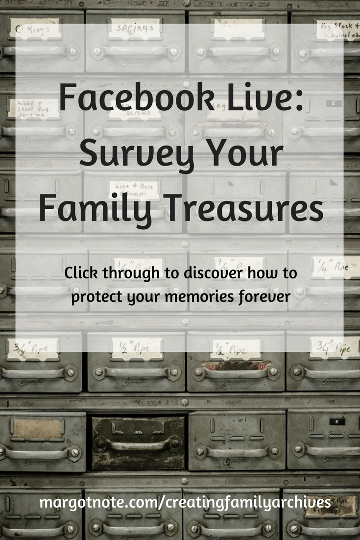 Facebook Live: Survey Your Family Treasures