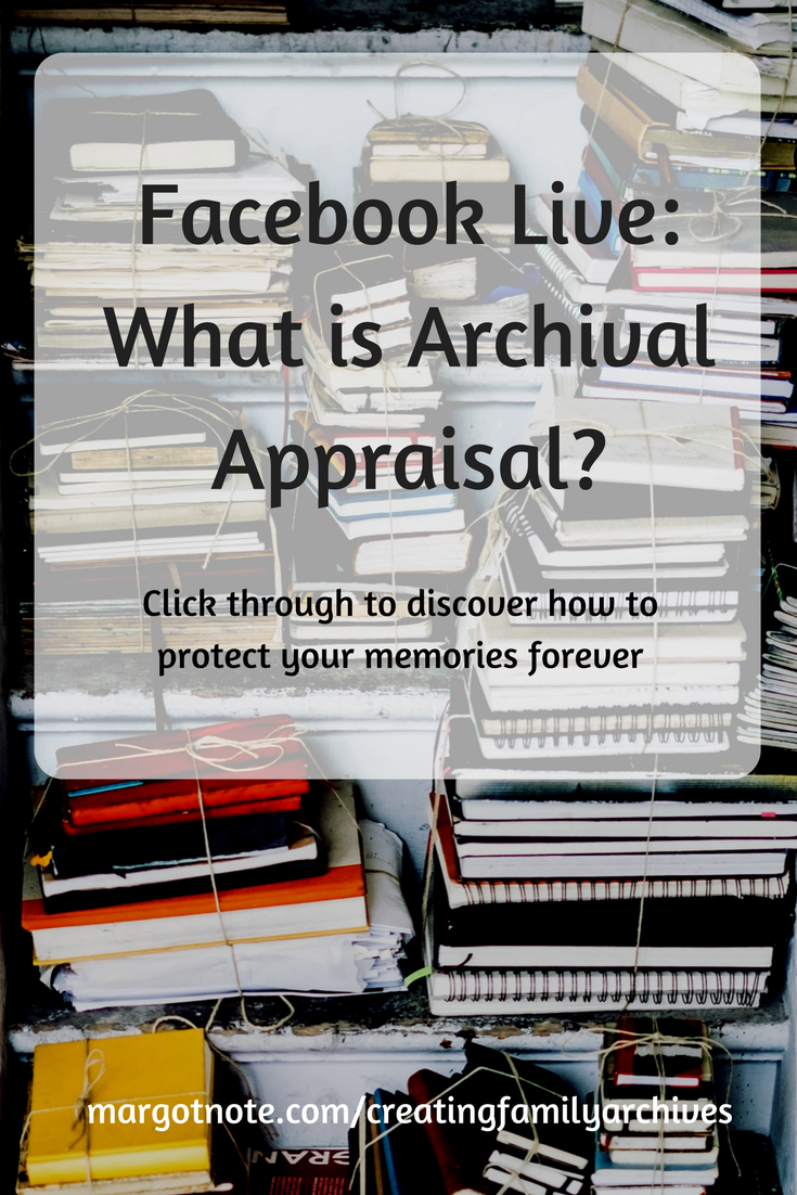 Facebook Live: What is Archival Appraisal?