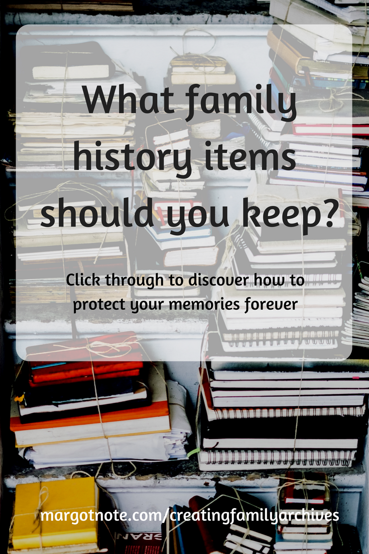 What family history items should you keep?