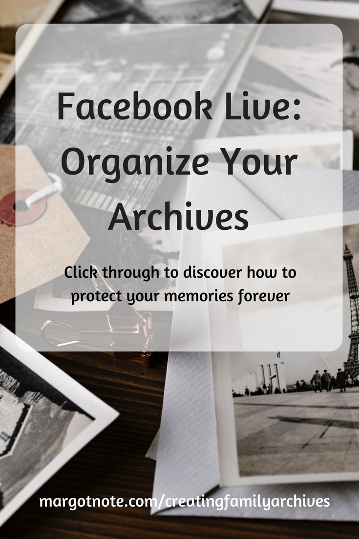 Facebook Live: Organize Your Archives