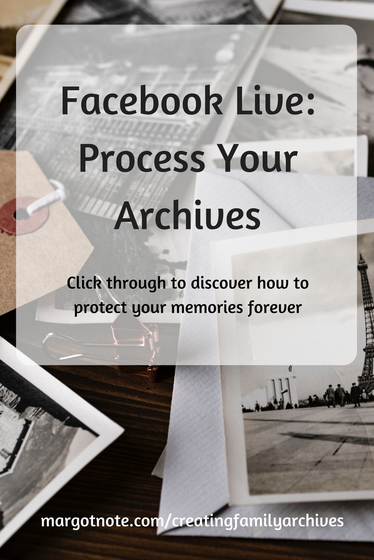 Facebook Live: Process Your Archives
