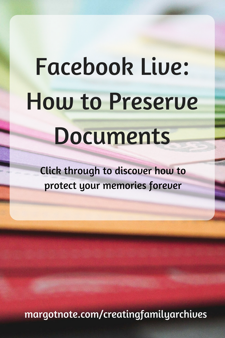 Facebook Live: How to Preserve Documents