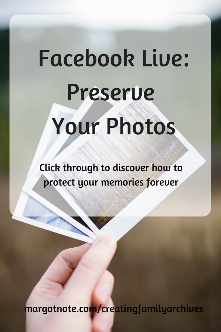 Facebook Live: Preserve Your Photos