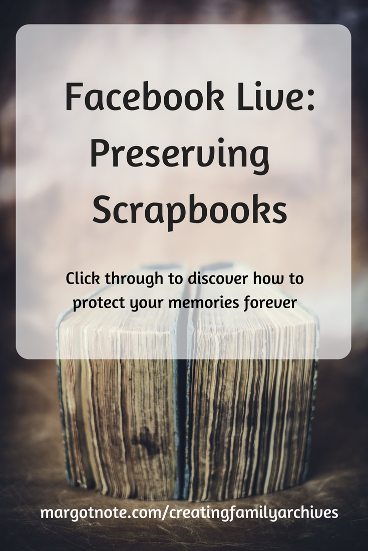 Facebook Live: Preserving Scrapbooks