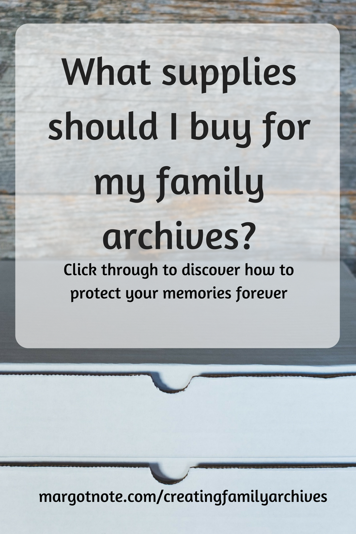 What supplies should I buy for my family archives?