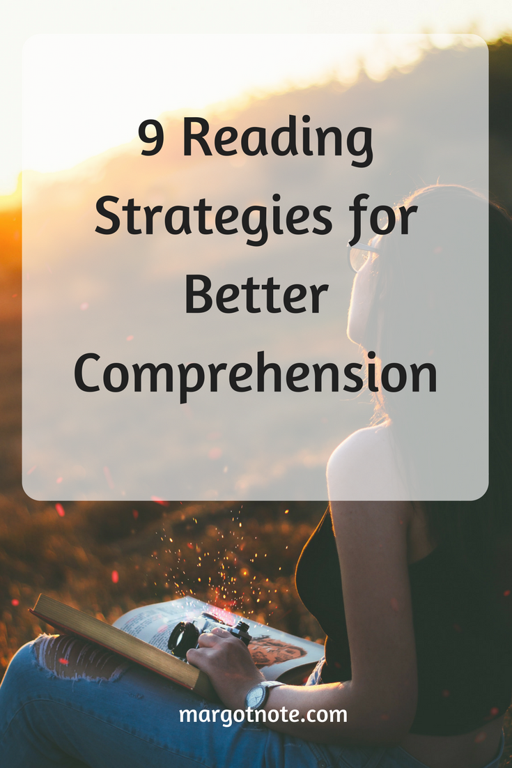 9 Reading Strategies for Better Comprehension
