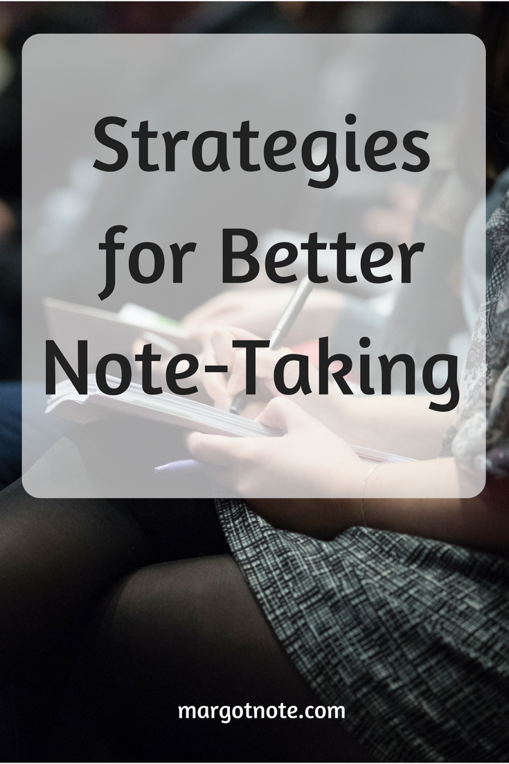 Strategies for Better Note-Taking