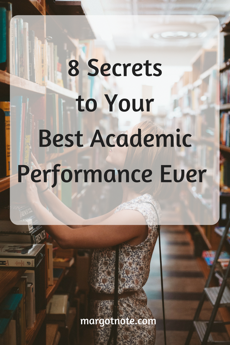 8 Secrets to Your Best Academic Performance Ever
