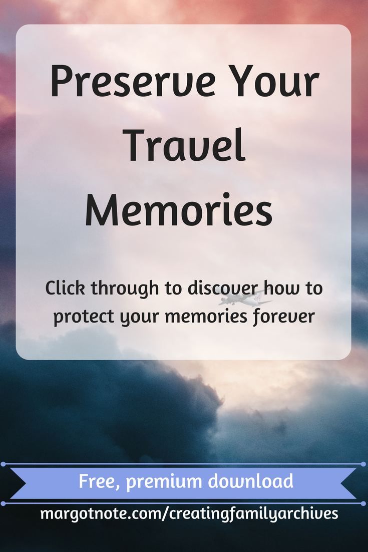 Preserve Your Travel Memories