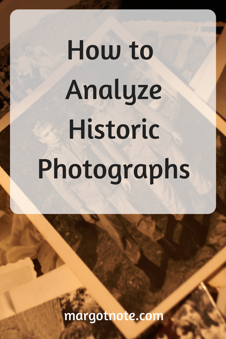 How to Analyze Historic Photographs