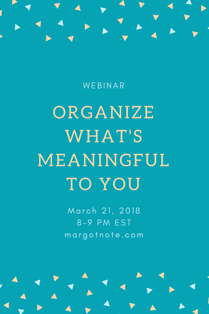 Organize What's Meaningful To You