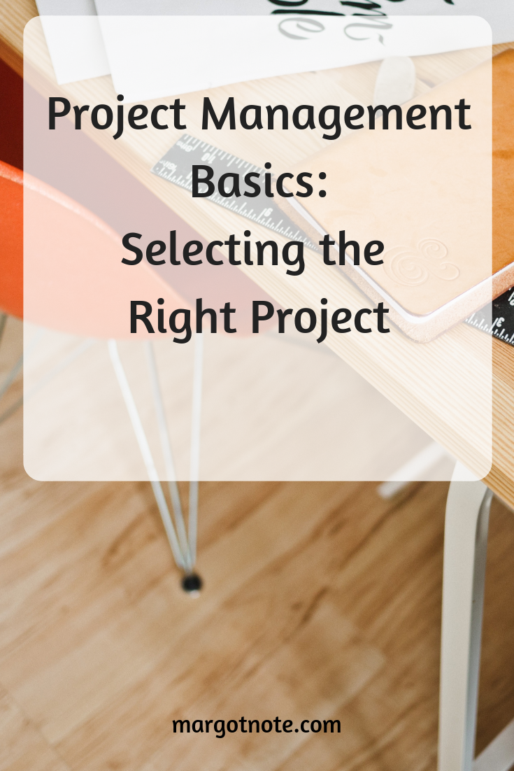 Selecting the Right Project