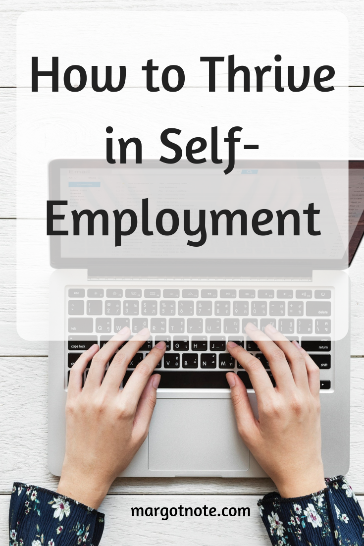 How to Thrive in Self-Employment