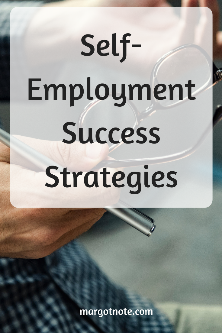Self-Employment Success Strategies