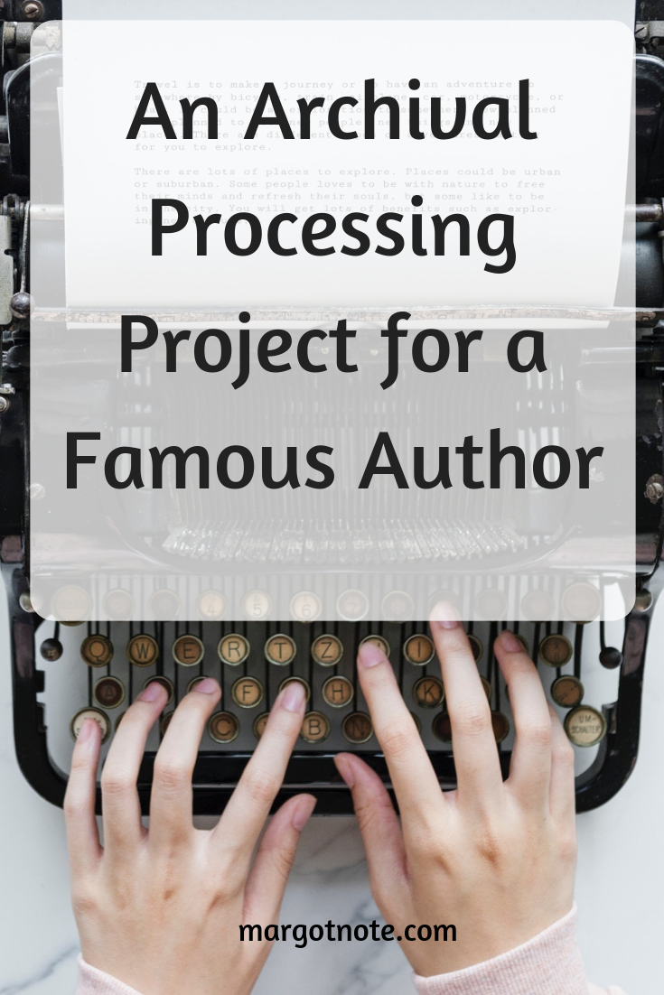 An Archival Processing Project for a Famous Author