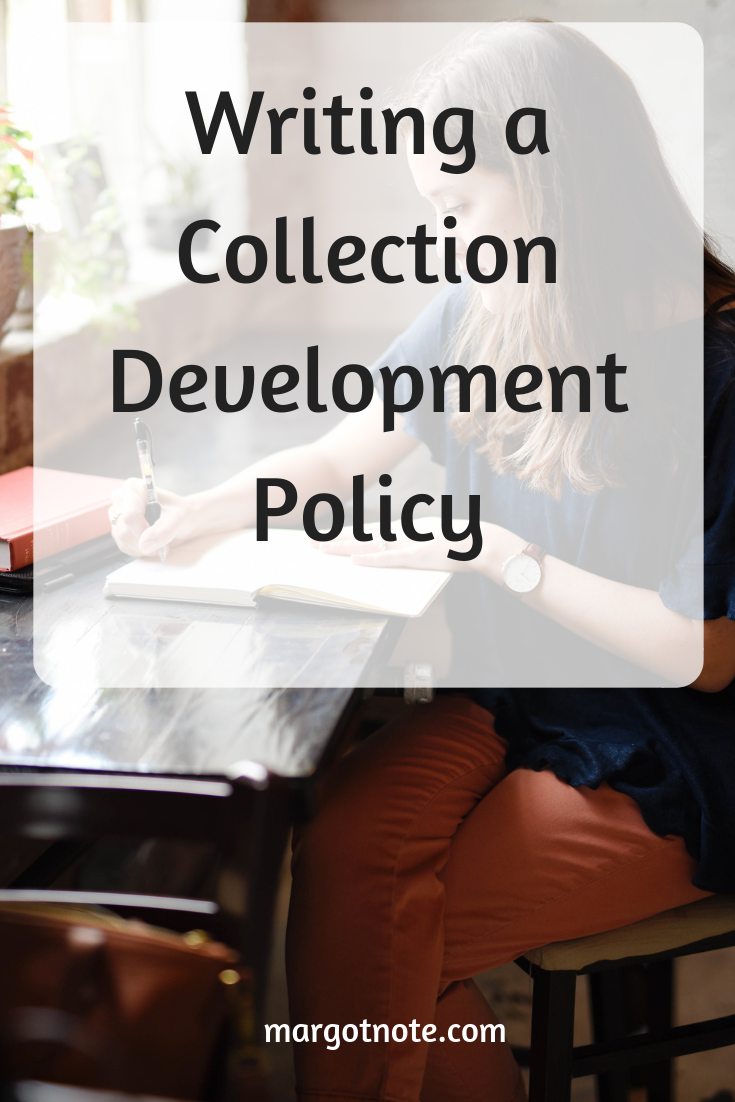 Writing a Collection Development Policy