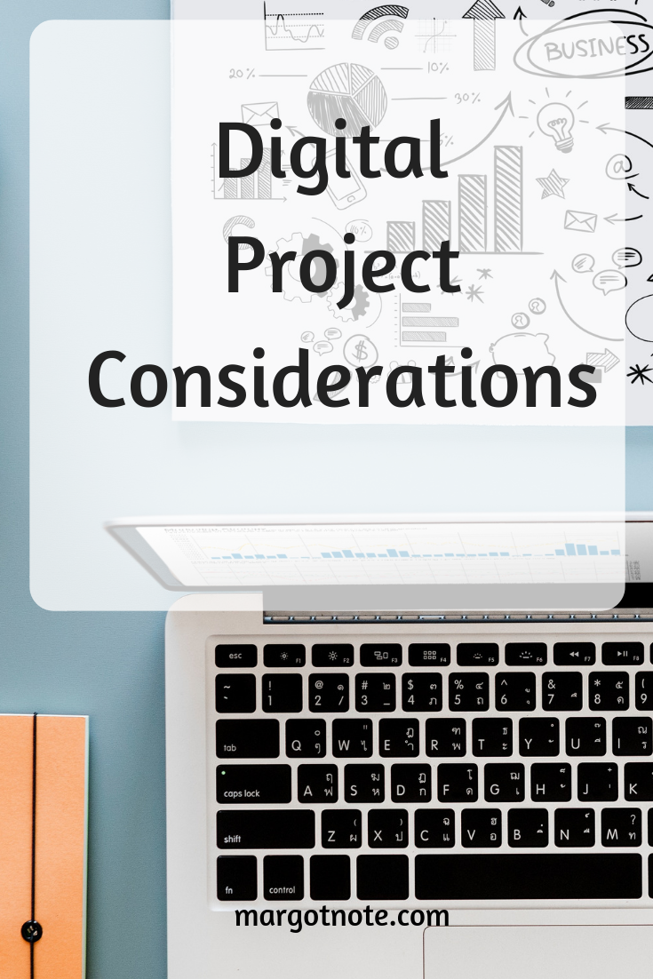 Digital Project Considerations