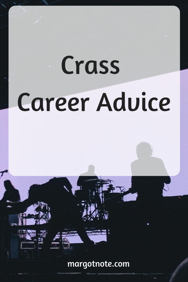 Crass Career Advice