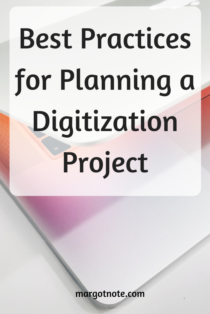 Best Practices for Planning a Digitization Project