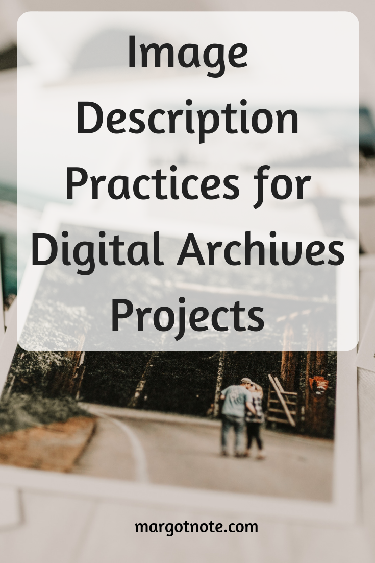 Image Description Practices for Digital Archives Projects