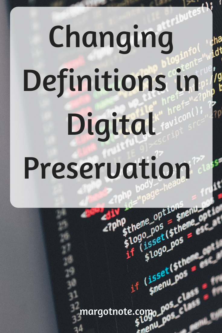 Preserve, Curate, or Steward? Changing Definitions in Digital Preservation