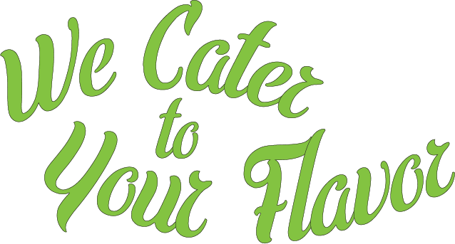 We Cater to Your Flavor.png