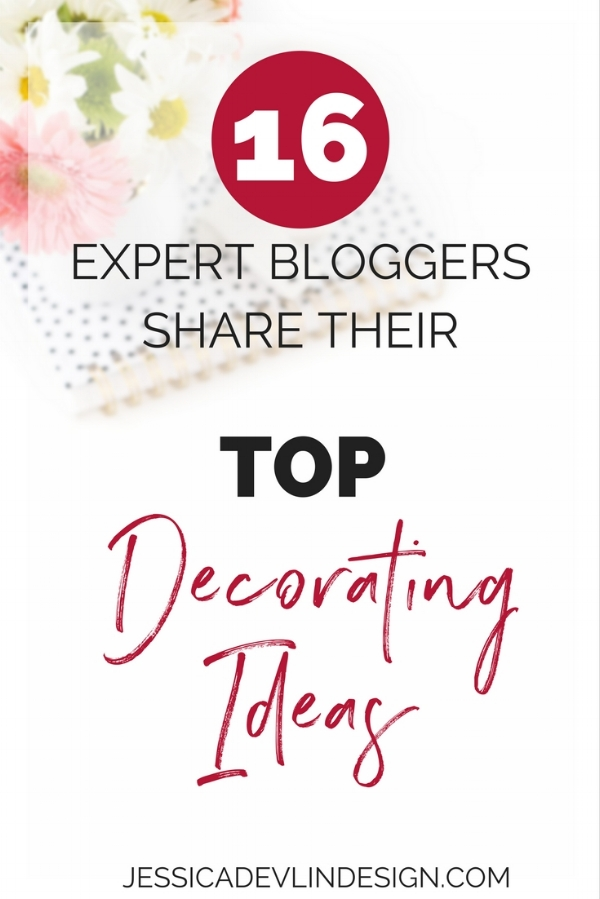 Expert Bloggers Top Home Decorating Ideas