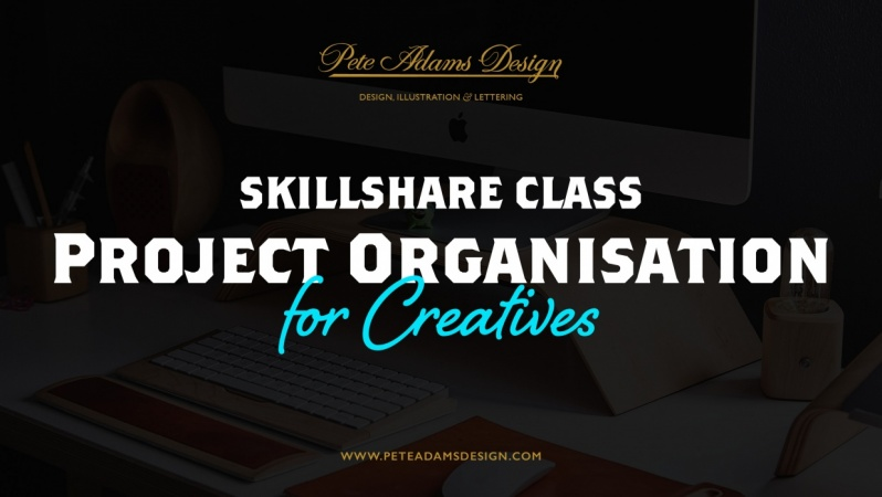 pete-adams-design-skillshare-class-organisation-for-creatives.jpg