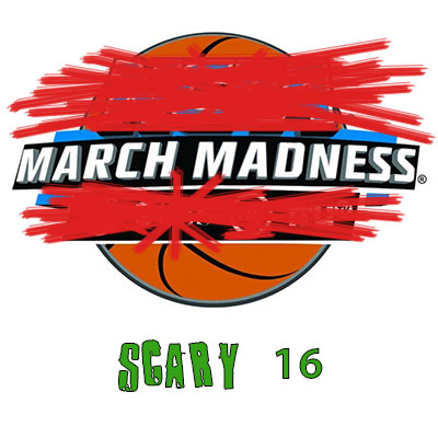 March-Madness-Scary-16.jpg
