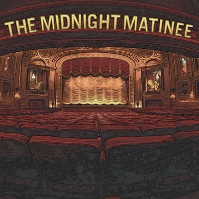 Midnight-Matinee.jpg