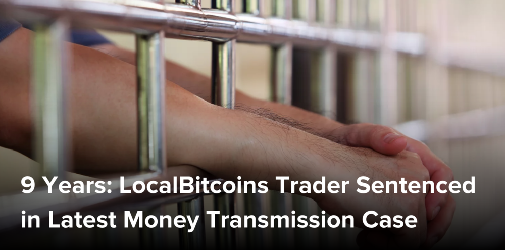 https://www.coindesk.com/9-years-localbitcoins-trader-sentenced-latest-money-transmission-case/