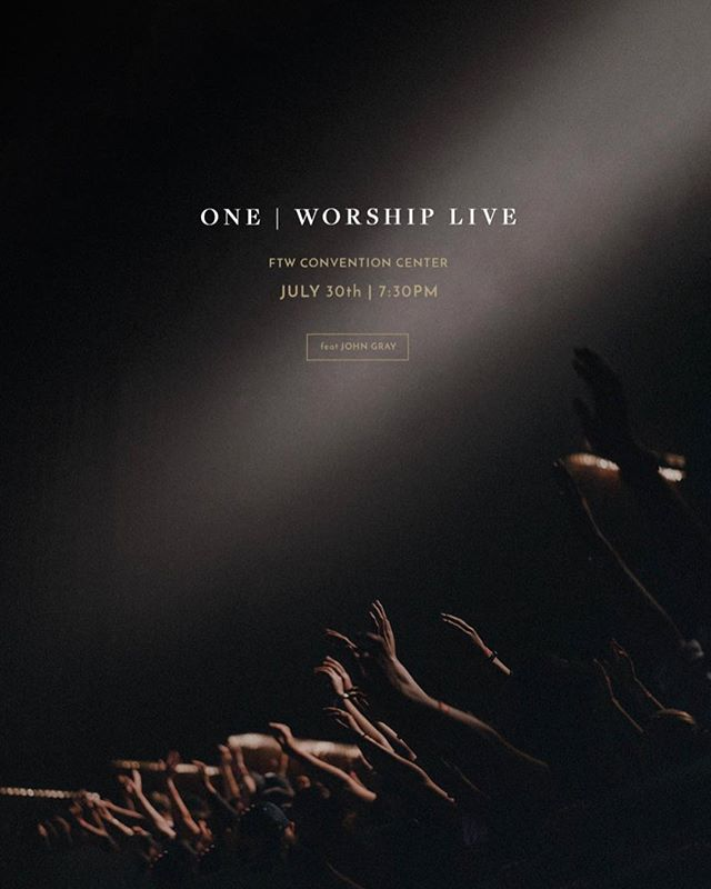 July 30 | Live Album Release | feat. @realjohngray | Worship Night ————— #oneworship Admission is free, let us know you're coming. Link in bio.