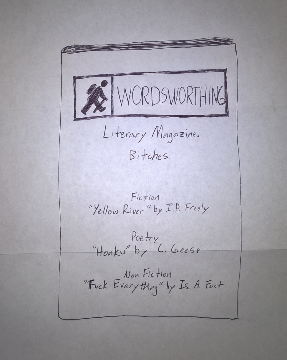 Artist's rendering of Wordsworthing, the Lit Mag.  Bitches.  Note that this was drawn on the back of a Zyzzyva form rejection letter.  Bong.