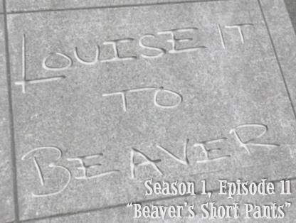 """Beaver's Short Pants"""