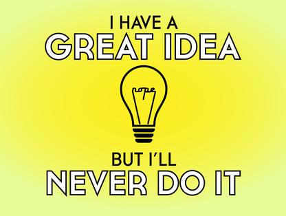 Take My Idea. PLEASE!