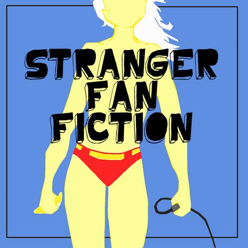 Stranger Fan Fiction