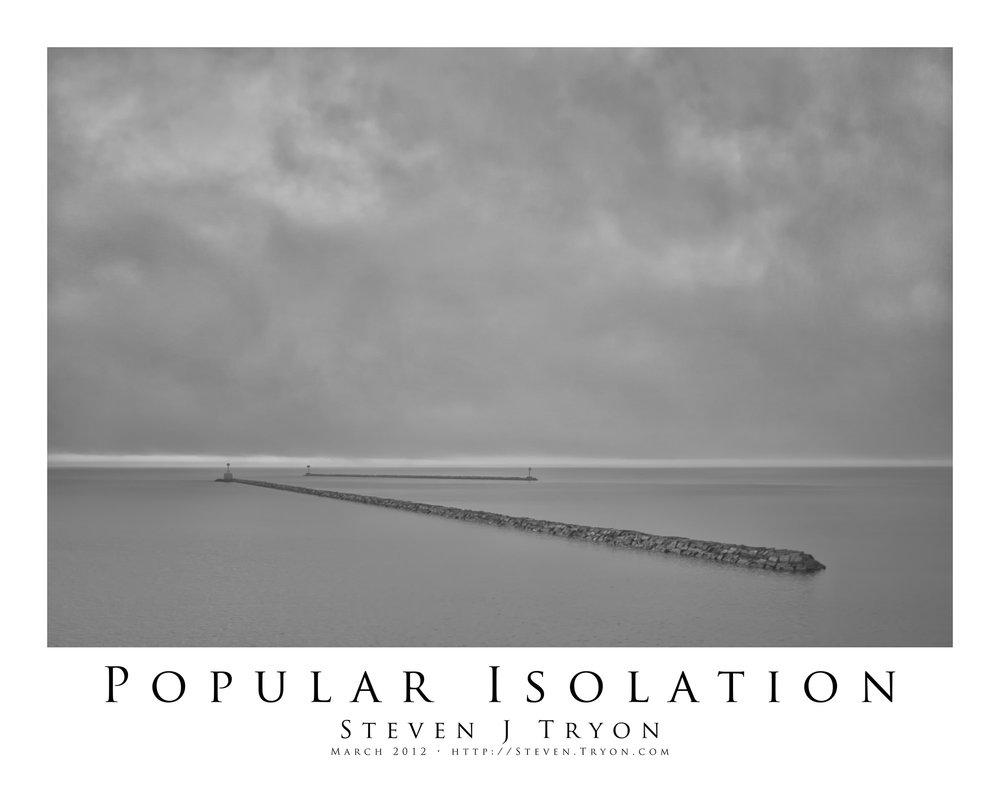 Popular Isolation