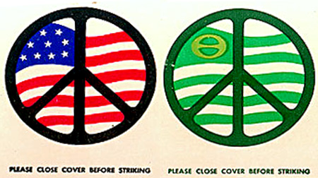 The open areas of the peace symbol and its sheer simplicity has lead to many adaptations. Here, from two 1960s matchbooks, are an American flag version and an ecology version.