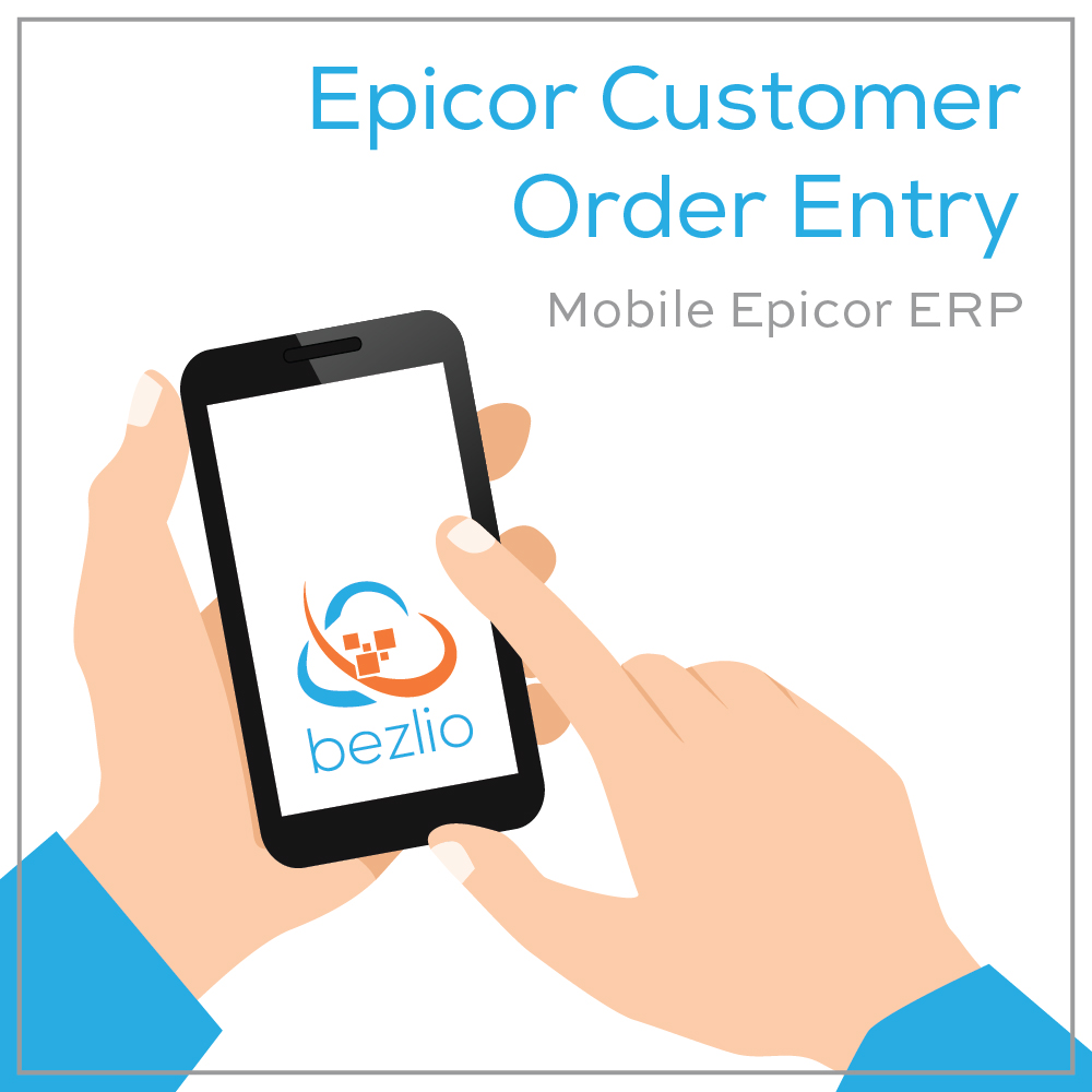 Illustration of a mobile user accessing Bezlio on a mobile phone to access mobile Epicor customer order entry functionality.