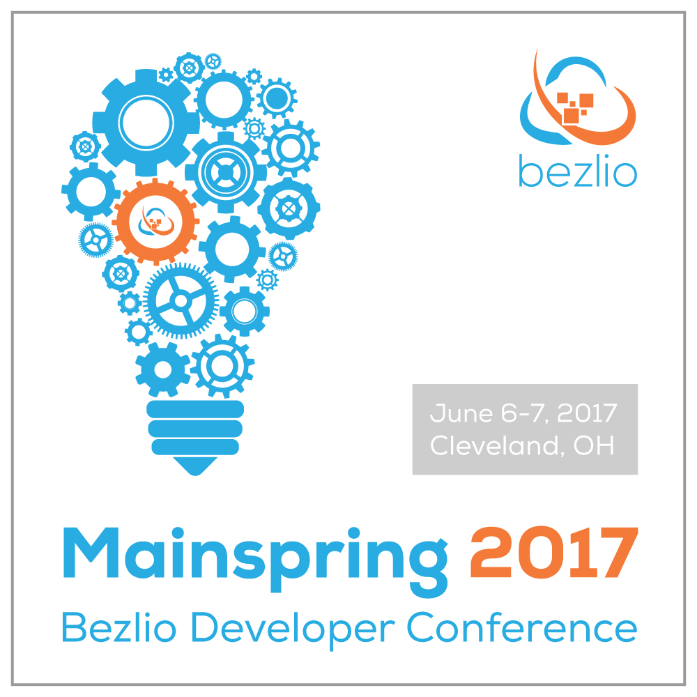 Bezlio Mainspring Developer Conference - Cleveland, OH - June 6-7, 2017