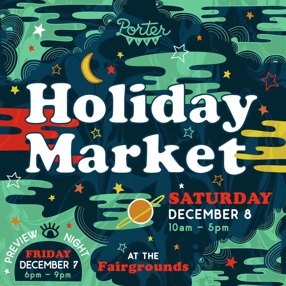 Porter Flea Holiday Market 1080x1080.jpg