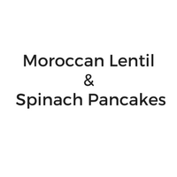 Moroccan Lentil and Spinach Pancakes.png