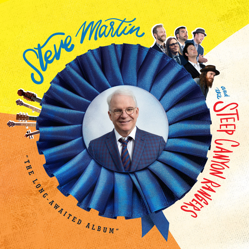 Steve Martin & the Steep Canyon Rangers